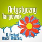 """Festiwal Dzieci i Młodzieży """"Artystyczny Targówek"""""""